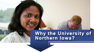 Why the University of Northern Iowa?
