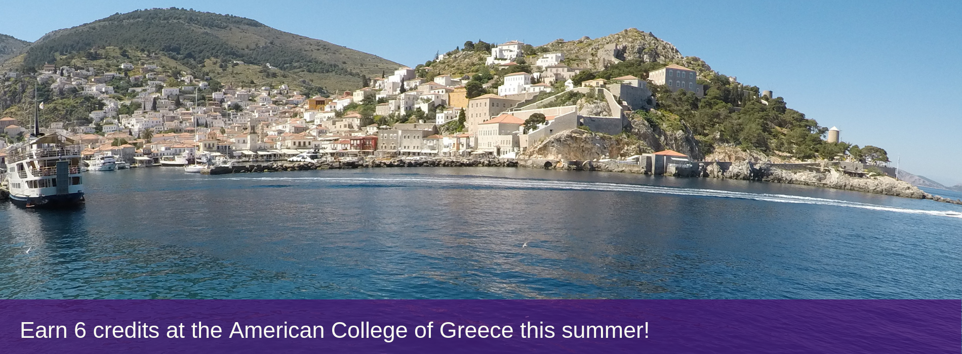 Earn 6 credits at the American College of Greece this summer!