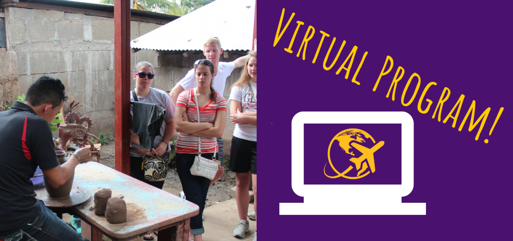 """Virtual program"" text with photo of someone in Nicaragua working with clay"